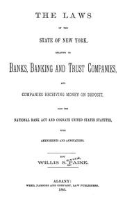 laws of the state of New York, relating to banks, banking and trust companies, and companies receiving money on deposit