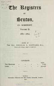 Cover of: The registers of Bruton, co. Somerset | Bruton, Eng. (Parish)