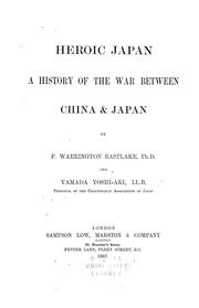 Heroic Japan by F. Warrington Eastlake