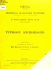 Cover of: Typhoon anchorages. | China. Hai guan zong shui wu si shu.