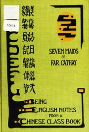 Cover of: Seven maids of far Cathay | Mary Forman Ledyard