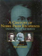Cover of: A Century of Nobel Prize Recipients | Francis Leroy