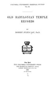 Cover of: Old Babylonian temple records | Robert Julius Lau
