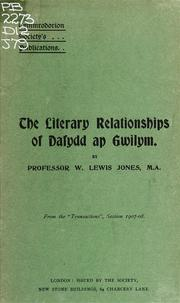 Cover of: literary relationships of Dafydd ap Gwilym. | William Lewis Jones