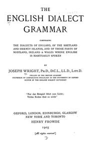 The English dialect grammar by Wright, Joseph