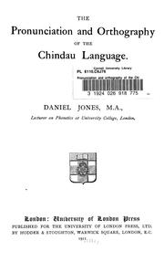 Cover of: The pronunciation and orthography of the Chindau language