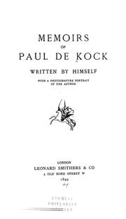 Cover of: The memoirs of Paul de Kock
