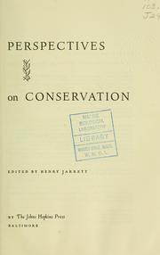 Cover of: Perspectives on conservation | by John Kenneth Galbraith [and others] Edited by Henry Jarrett.