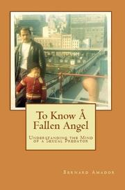 Cover of: To Know A Fallen Angel