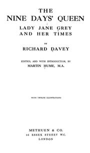 Cover of: The nine days' queen, Lady Jane Gray, and her times