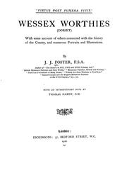 Cover of: Wessex worthies (Dorset) | J. J. Foster