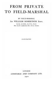 Cover of: From private to field-marshal | Robertson, William Robert Sir, bart.