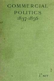 Cover of: Commercial politics (1837-1856)