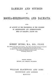 Rambles and studies in Bosnia-Herzegovina and Dalmatia by Munro, Robert