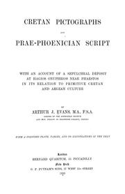 Cover of: Cretan pictographs and prae-Phoenician script