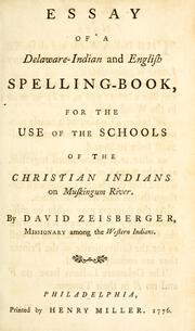 Cover of: Essay of a Delaware-Indian and English spelling-book | David Zeisberger
