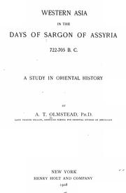 Cover of: Western Asia in the days of Sargon of Assyria, 722-705 B.C. | A. T. Olmstead