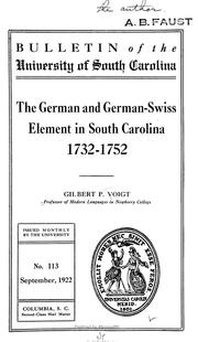 Cover of: The German and German-Swiss element in South Carolina, 1732-1752
