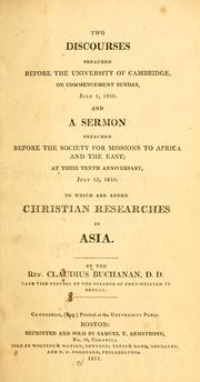 Cover of: Two discourses preached before the University of Cambridge, on commencement Sunday, July 1, 1810