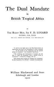 Cover of: The dual mandate in British tropical Africa