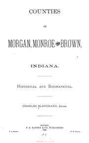Cover of: Counties of Morgan, Monroe, and Brown, Indiana