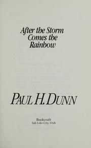 Cover of: After the storm comes the rainbow