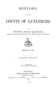 Cover of: History of the county of Lunenburg | Mather B. DesBrisay