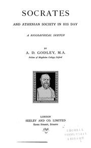 Cover of: Socrates and Athenian society in his day. | A. D. Godley