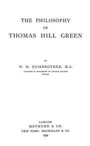 Cover of: The philosophy of Thomas Hill Green | W. H. Fairbrother