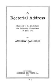 Cover of: A rectorial address delivered to the students in the University of Aberdeen, 6th June, 1912