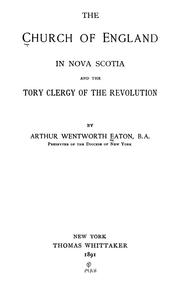 Cover of: The Church of England in Nova Scotia and the Tory clergy of the revolution