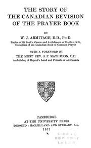 Cover of: The story of the Canadian revision of the prayer book