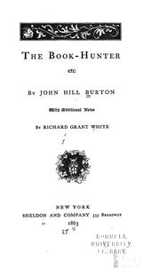 The book-hunter, etc by John Hill Burton