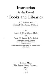 Instruction in the use of books and libraries by Lucy Ella Fay