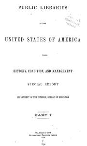 Cover of: Public libraries in the United States of America by United States. Bureau of Education.