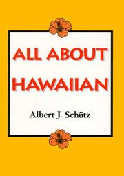Cover of: All about Hawaiian | Albert J. Schütz