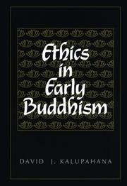 Cover of: Ethics in early Buddhism | David J. Kalupahana