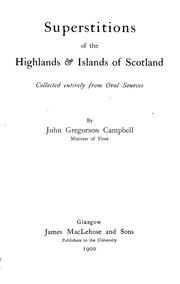 Cover of: Superstitions of the highlands & islands of Scotland. | Campbell, John Gregorson