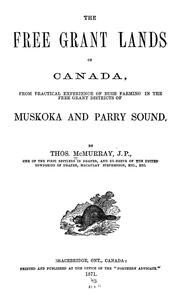 Cover of: The free grant lands of Canada | Thomas McMurray