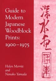 Cover of: Guide to Modern Japanese Woodblock Prints, 1900-1975 | Helen Merritt