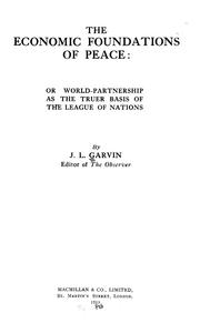 Cover of: The Economic Foundations of Peace, Or, World-partnership as the Truer Basis ..