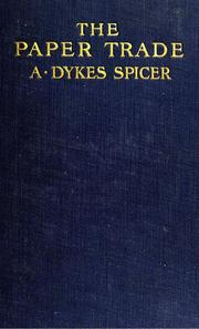 Cover of: paper trade | A. Dykes Spicer