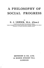 Cover of: A philosophy of social progress by E. J. Urwick