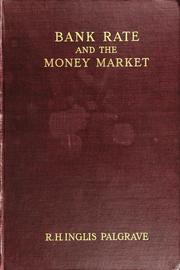 Cover of: Bank rate and the money market in England, France, Germany, Holland, and Belgium, 1844-1900