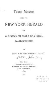 Cover of: Three months with the New York herald | John Henry Potter