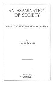 Cover of: examination of society from the standpoint of evolution | Louis Wallis