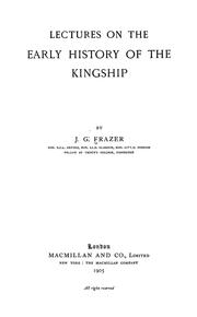 Cover of: Lectures on the early history of the kingship