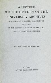 Cover of: A lecture on the history of the university archives