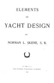 Cover of: Elements of yacht design by Norman L. Skene