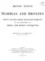 Cover of: Marbles and bronzes | British Museum. Department of Greek and Roman Antiquities.